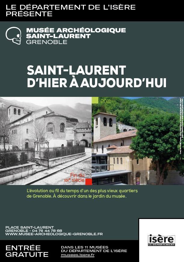 Saint Laurent d'hier et d'aujourd'hui